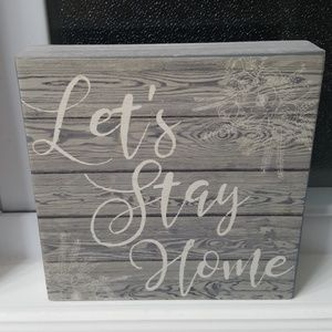 Let's Stay Home wooden decor